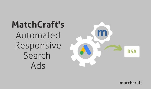 MatchCraft's Automated Responsive Search Ads