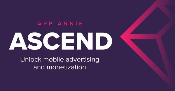 App Annie Ascend为移动广告和收入提供支持