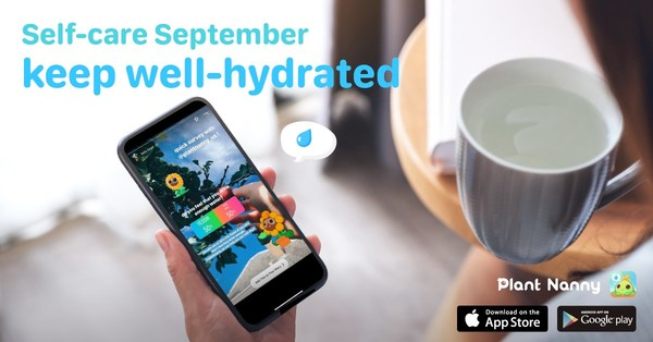 Encouraging Proper Hydration, Fourdesire's Plant Nanny² App Primes the Pump for Self-Care Awareness Month in September