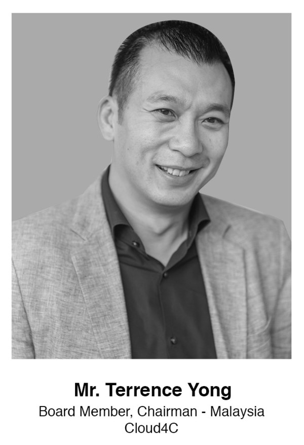 Mr Terrence Yong , Board Member, Chairman - Malaysia Cloud4C