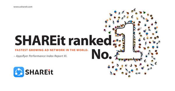 SHAREit trở thành nguồn truyền thông phát triển nhanh nhất trên toàn cầu