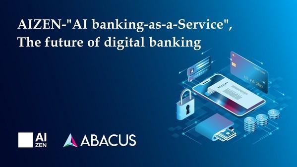 嵌入式金融 - AIZEN的人工智慧銀行即服務
