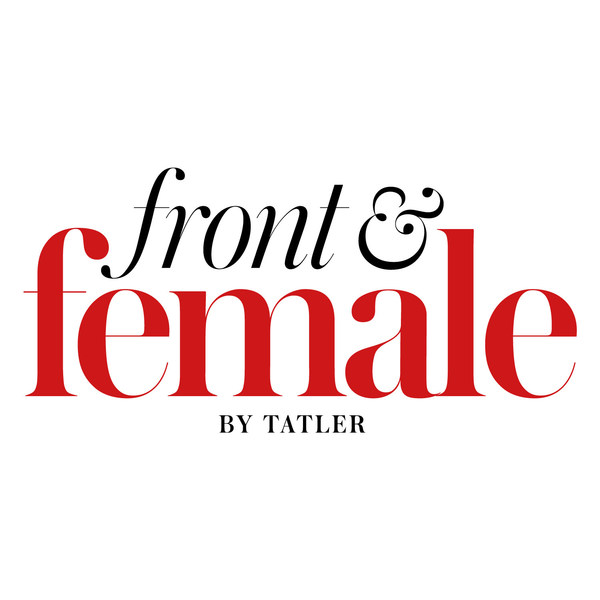 Tatler Launches Front & Female, the media brand's first women's platform promoting empowerment, through content, sharing and intimate conversations across Asia