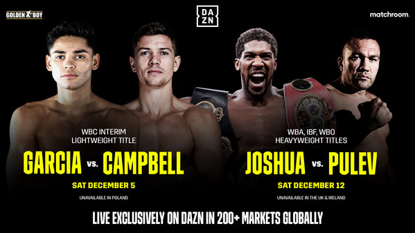 DAZN Debuts Global Platform With Ryan Garcia Vs. Luke Campbell On Dec. 5 And Anthony Joshua Vs. Kubrat Pulev On Dec. 12