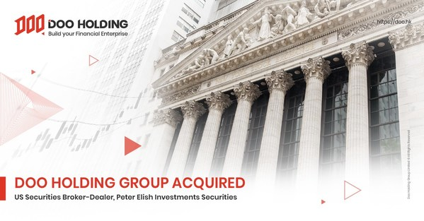Doo Holding Group Acquired A 30 Years Old US Securities Broker-Dealer, Peter Elish Investments Securities
