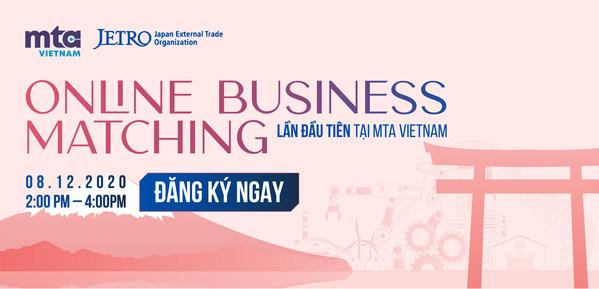 Informa Markets Vietnam và Tổ chức Xúc tiến thương mại Nhật Bản (JETRO) tổ chức chương trình Kết nối doanh nghiệp trực tuyến ngành Sản xuất - Chế tạo
