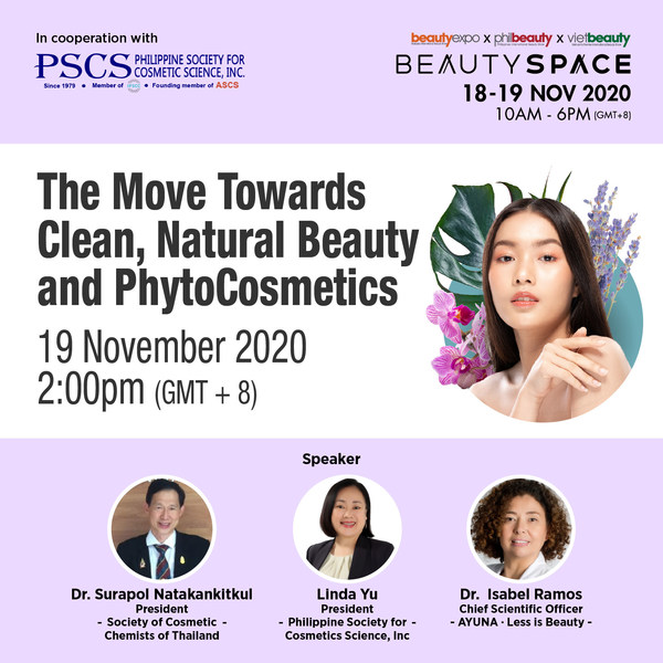 Learn on why businesses should move towards clean, natural beauty and phytocosmetics, a beauty talk presented by Philippine Society for Cosmetic Science, Inc. (PSCS). Check out the line of our Beauty Talk Series at Beauty Space now!