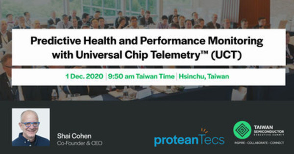 proteanTecs CEO to present Universal Chip Telemetry? at the Taiwan Semiconductor Executive Summit (TSES)