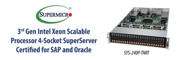 Supermicroのエンタープライズクラス4ソケットSuperServerがSAPとOracleワークロードの認定を受ける