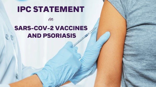 IPC Statement On SARS-CoV-2 Vaccines And Psoriasis