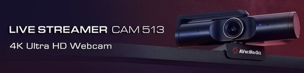 AVerMedia Launches the Live Streamer CAM 513 -- 4k UHD, Wide-angle Lens Webcam with Exclusive Camengine Software