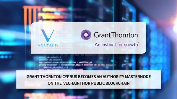 Grand Thornton CyprusがVeChainThorパブリックブロックチェーンのAuthority Masternodeに