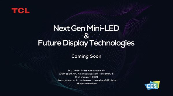 TCL, 차세대 미니 LED와 미래 디스플레이 기술 공개 예정