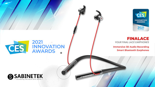SabineTek Wins CES 2021 Innovation Award for Groundbreaking Immersive 3D Audio Recording Smart Bluetooth Earphones, FinaLace