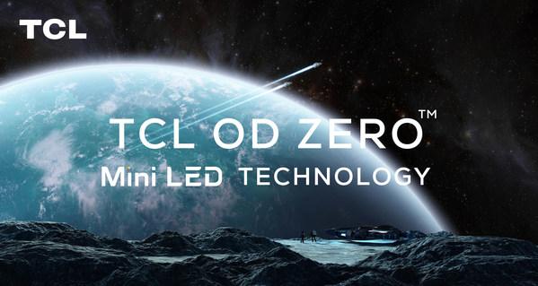 TCLがCES 2021で次世代OD Zero(TM)Mini LED技術を披露、再びディスプレー業界のパイオニアに