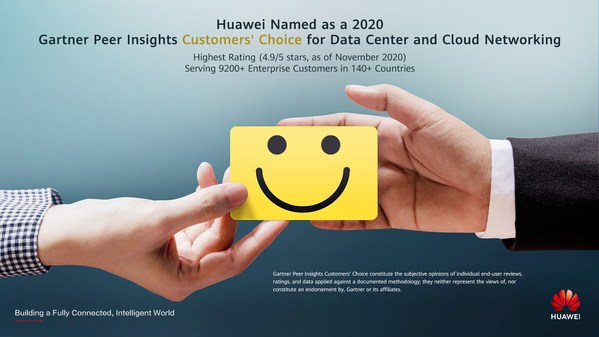 Huawei Recognized as a 2020 Gartner Peer Insights Customers' Choice for Data Center and Cloud Networking with the Highest Rating