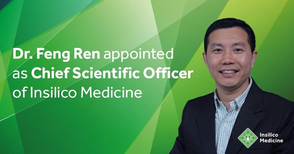 Dr. Ren Feng Appointed as Chief Scientific Officer of Insilico Medicine