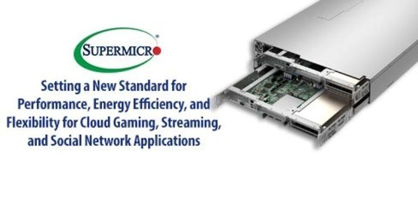 Supermicro Breakthrough Multi-Node, Multi-GPU Platform Delivers Unrivaled Energy Efficiency and Flexibility for a New Performance Standard of Video Streaming, Cloud Gaming, and Social Networking Applications