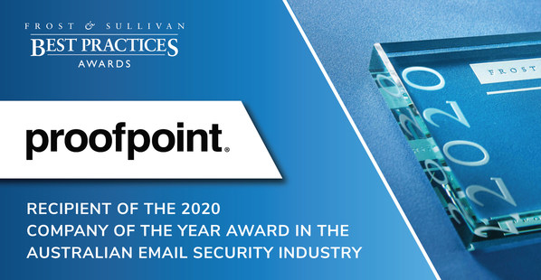 Proofpoint Commended by Frost & Sullivan for Leading the Australian Market with Pioneering Email Security Innovations