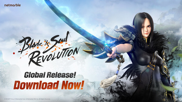 Netmarble's Highly-Anticipated Open World Mobile RPG Blade & Soul Revolution Now Available Worldwide