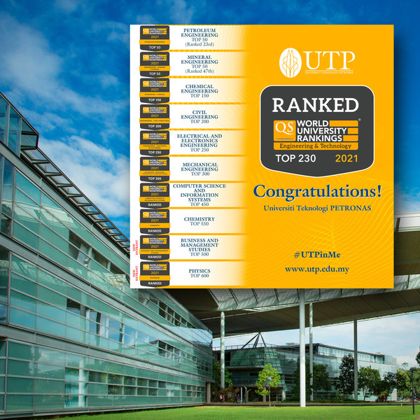 Universiti Teknologi PETRONAS Continues Its Reign in the 2021 QS World University Rankings by Subject