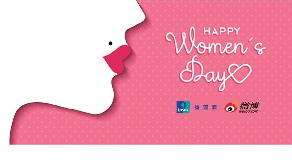 益普索x微博 独立、有主见、精明干练,新时代女性三大特点