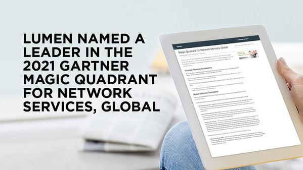 Lumen 獲評為 Gartner 2021 年全球網路服務魔力象限的領導者