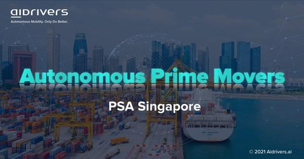 Aidrivers公布其在新加坡PSA的Autonomous Prime Movers项目进展