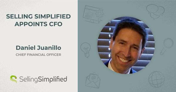 領先的 B2B 需求生成公司 Selling Simplified 宣佈委任 Dan Juanillo 為財務總監。