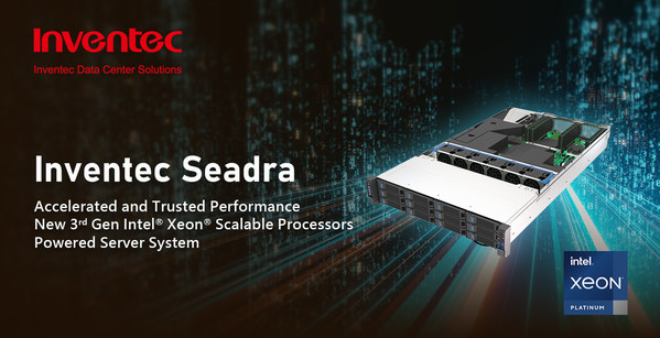 Inventec unveils new server solution Seadra with 3rd Gen Intel Xeon Scalable Processors