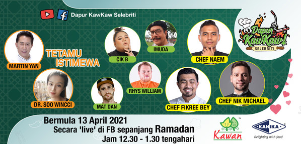 "Celebrity Chefs Sizzle Up Ramadan With Easy Recipes on ""Dapur Kawkaw Selebriti"" LIVE on Facebook for 30 Days"
