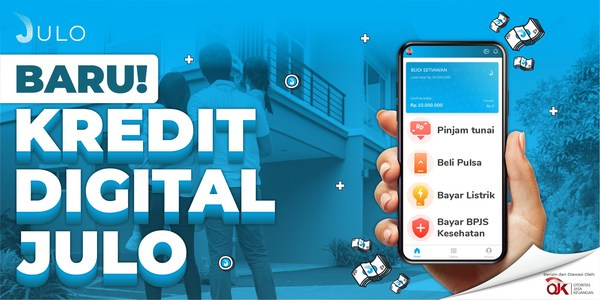 JULO Launches Digital Credit with 15 Million Rupiah Limit for Indonesia Customers