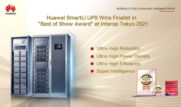 "Huawei SmartLi UPS Wins Finalist in ""Best of Show Award"" at Interop Tokyo 2021"