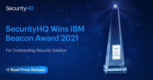 SecurityHQ Wins 2021 IBM Beacon Award for Outstanding Security Solution