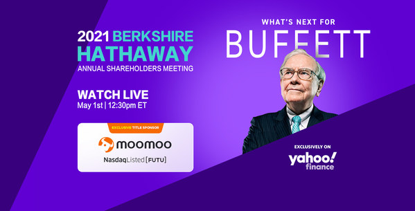 Moomoo Inc. Clinches Title Sponsorship for Yahoo Finance's Exclusive Livestream of the 2021 Berkshire Hathaway Shareholders Meeting