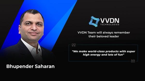 VVDNがBhupender Saharan共同創業者兼CEOの早すぎる死を発表