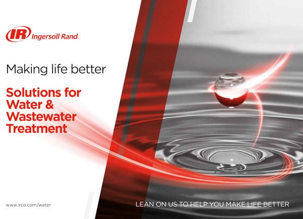 Ingersoll Rand นำเสนอโซลูชั่นบำบัดน้ำดีและน้ำเสีย เพื่อชีวิตที่ดีขึ้น