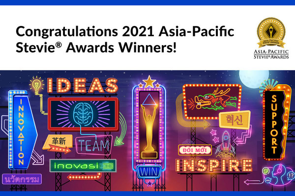 Winners in 2021 Asia-Pacific Stevie Awards Announced