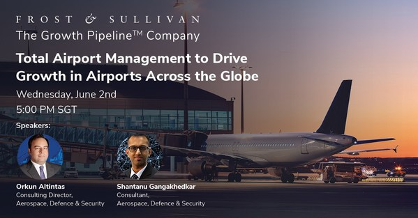 Frost & Sullivan's upcoming webinar on global total airport management