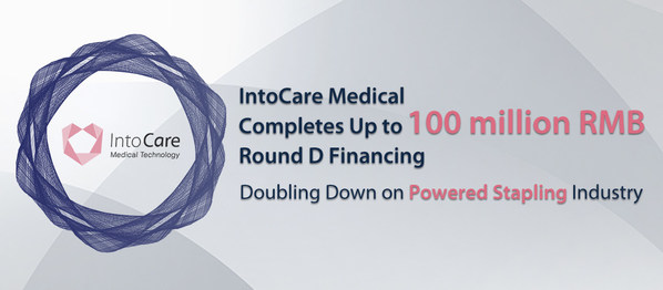 IntoCare Medical Completes Up to 100 million RMB Round D Financing, Doubling Down on Powered Stapling Industry