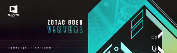 ZOTAC tham gia Triển lãm trực tuyến COMPUTEX 2021