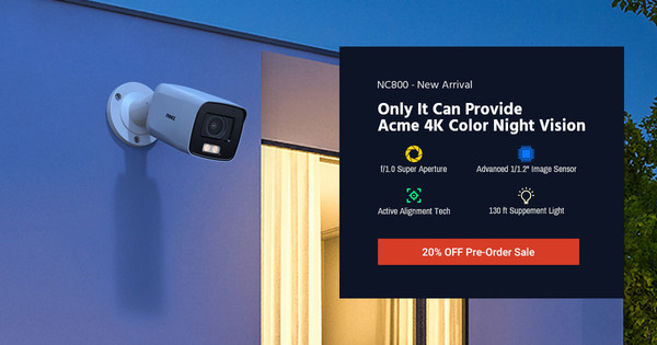 ANNKE Introduces New NightChroma™ NC800 PoE IP Camera Featuring Breakthrough 4K Ultra HD Color Night Vision, f/1.0 Super Aperture, and AI Processing Power