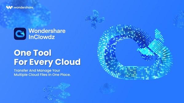 Wondershare InClowdz: One Tool for Every Cloud