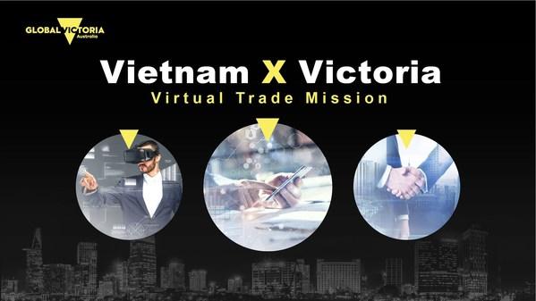 Vietnam x Victoria (V2): Hội nghị trực tuyến về Xúc tiến thương mại giữa Việt Nam và bang Victoria thúc đẩy các cơ hội Thương mại, Giáo dục và Đầu tư trong tương lai