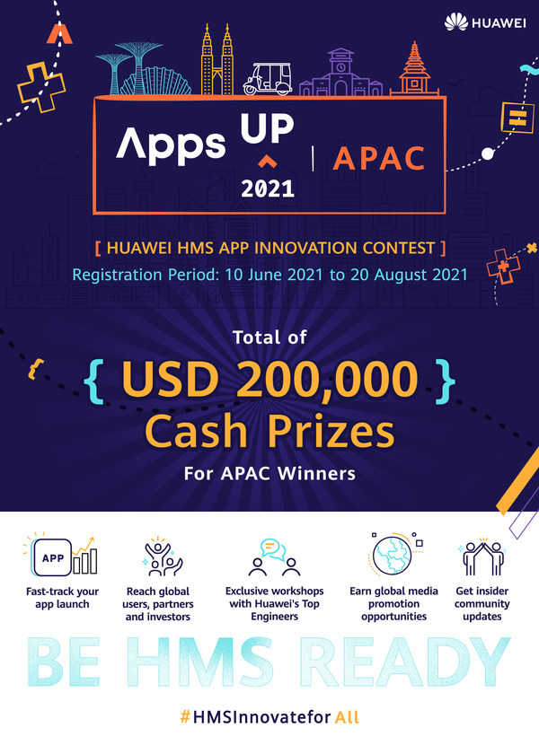 Huawei Mobile Services Launches AppsUP App Contest for the Second Year Running with US$200,000 Cash Prizes in Asia Pacific