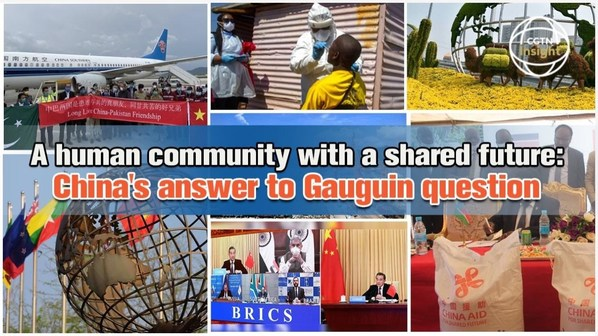CGTN: A human community with a shared future: China's answer to Gauguin question