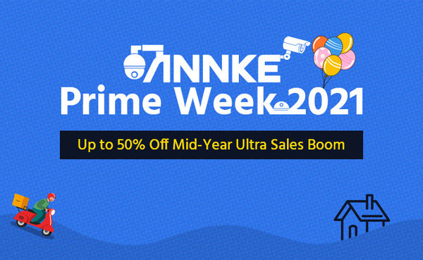 ANNKE Announces Prime Day Sales 2021 - Up to 50% Off on Smart Security Solutions Worldwide