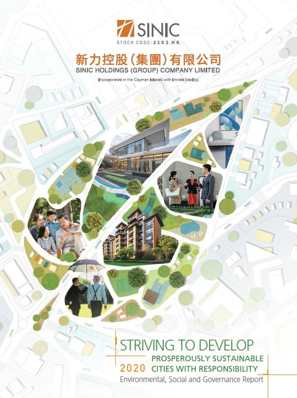 Striving to Develop Prosperously Sustainable Cities with Responsibility - Sinic Holdings Issues 2020 Environmental, Social and Governance Report