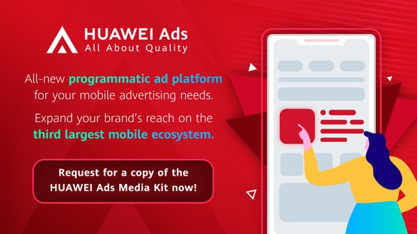 HUAWEI Ads welcomes Malaysia advertising partners to explore joint business growth