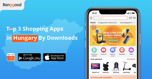 Banggood Emerges as 3rd Most Downloaded Shopping App in Hungary